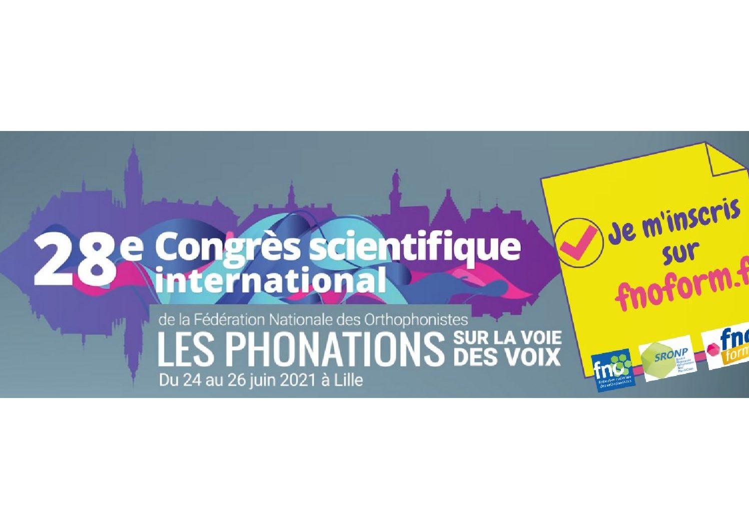 28ème congrès scientifique international de la FNO : « Les phonations – Sur la voie des voix »